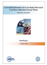 Cost and performance for low-rank pulverized coal oxycombustion energy plants
