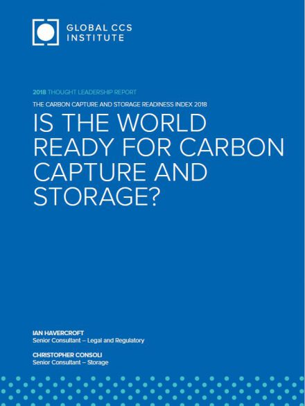 The Carbon Capture and Storage Readiness Index 2018: Is the world ready for carbon capture and storage?