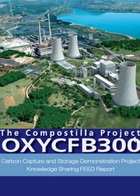 OXYCFB300 Compostilla Carbon Capture and Storage Demonstration Project: knowledge sharing FEED report