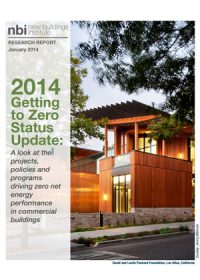 2014 getting to zero status update: a look at the projects, policies and programs driving zero net energy performance in commercial buildings