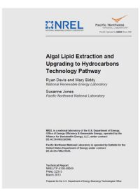 Algal lipid extraction and upgrading to hydrocarbons technology pathway