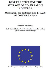 Best practice for the storage of CO2 in saline aquifers: observations and guidelines from the SACS and CO2STORE projects
