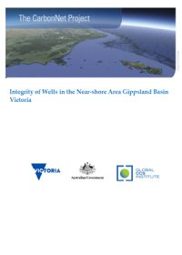 The CarbonNet Project: integrity of wells in the near-shore area Gippsland Basin Victoria