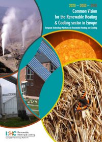 Common vision for the renewable heating and cooling sector in Europe: 2020 – 2030 – 2050