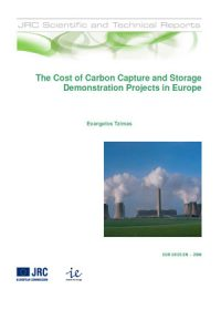The cost of carbon capture and storage demonstration projects in Europe