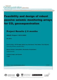 Feasibility and design of robust passive seismic monitoring arrays for CO2 geosequestration: project results @ 6 months