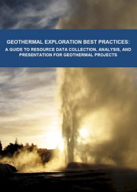 Geothermal exploration best practices: a guide to resource data collection, analysis, and presentation for geothermal projects