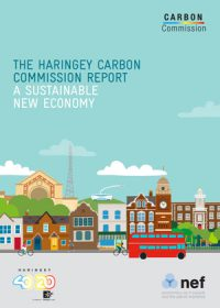 The Haringey Carbon Commission report: a sustainable new economy