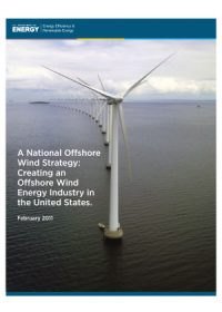 A national offshore wind strategy: creating an offshore wind energy industry in the United States