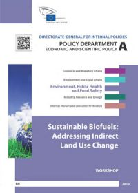 Sustainable biofuels: addressing indirect land use change