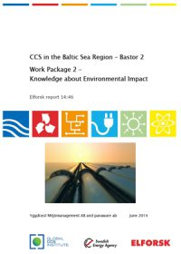 CCS in the Baltic Sea Region – Bastor 2. Work package 2: knowledge about environmental impact