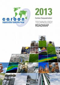 Carbon Sequestration Leadership Forum: technology roadmap 2013