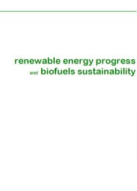 Renewable energy progress and biofuels sustainability