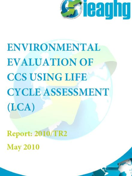 Environmental evaluation of CCS using life cycle ssessment (LCA)