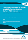 Environmental impacts of amine-based CO2 post combustion capture (PCC) process. Deliverable 4.2: Determination of the fate of PCC emissions into the atmosphere