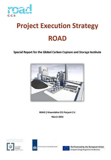 Project execution strategy: ROAD. Special report for the Global Carbon Capture and Storage Institute