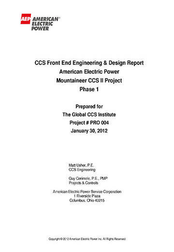 CCS front end engineering & design report:  American Electric Power Mountaineer CCS II Project. Phase 1
