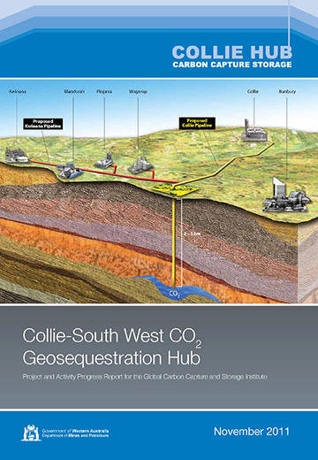Collie-South West CO2 Geosequestration Hub: project and activity progress report for the Global Carbon Capture and Storage Institute