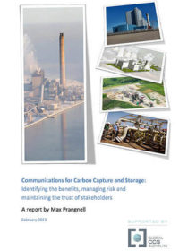 Communications for carbon capture and storage:  identifying the benefits, managing risk and maintaining the trust of stakeholders
