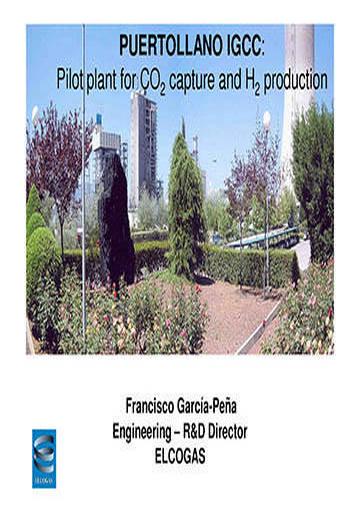 Puertollano IGCC: Pilot plant for CO2 capture and H2 production