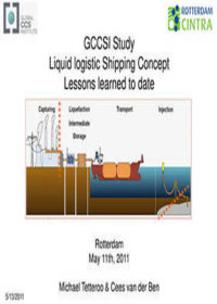GCCSI study: liquid logistics shipping concept. Lessons learned to date