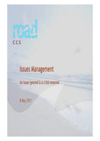 Issues management: An issue ignored is a crisis ensured