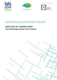 Rotterdam CCS Network Project. Case study on 'lessons learnt': the methodology and plan of the research