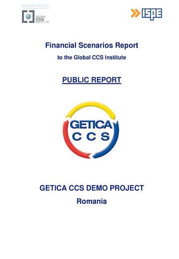 GETICA CCS Demo Project Romania: financial scenarios report to the Global CCS Institute. Public report