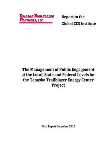 The management of public engagement at the local, state and federal levels for the Tenaska Trailblazer Energy Center Project