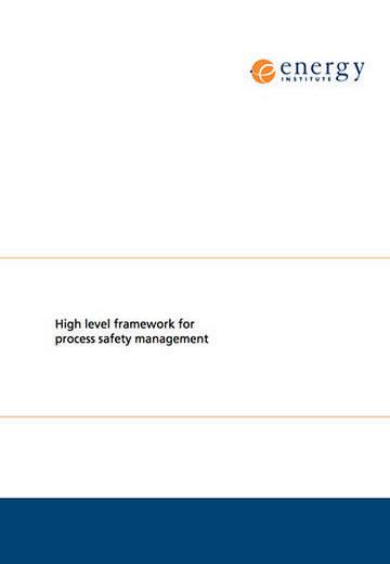 High level framework for process safety management