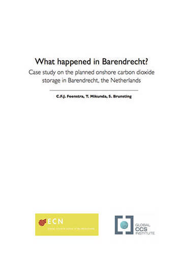 What happened in Barendrecht? Case study on the planned onshore carbon dioxide storage in Barendrecht, the Netherlands