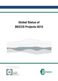 Global status of BECCS projects 2010