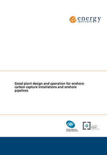 Good plant design and operation for onshore carbon capture installations and onshore pipelines: a recommended practice guidance document
