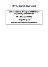 Carbon, capture, transport and storage regulatory test exercise: 11 & 12 August 2010. Output report