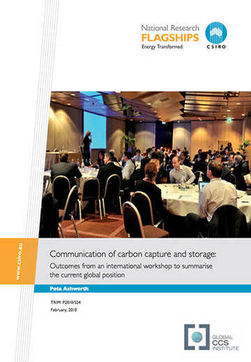 Communication of carbon capture and storage: outcomes from an international workshop to summarise the current global position
