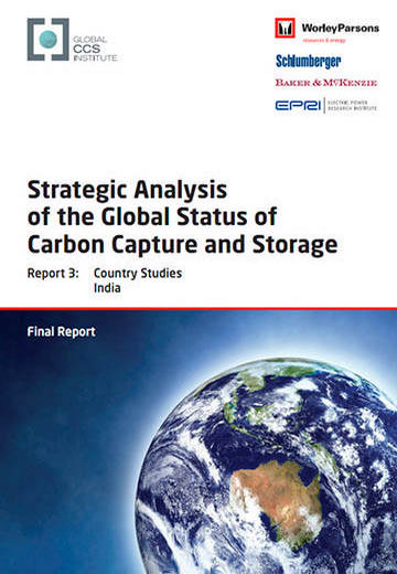 Strategic analysis of the global status of carbon capture and storage. Report 3: country studies India