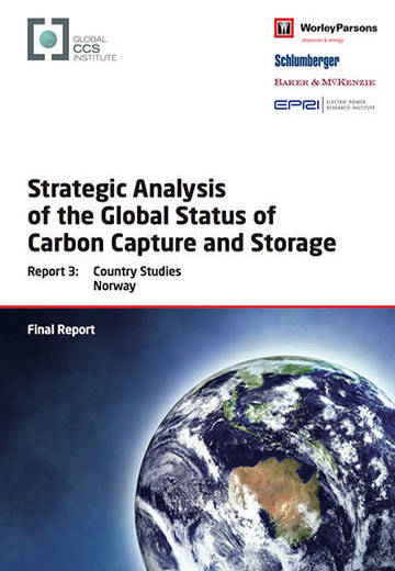 Strategic analysis of the global status of carbon capture and storage. Report 3: country studies Norway