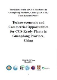 Techno-economic and commercial opportunities for CCS-ready plants in Guangdong Province, China