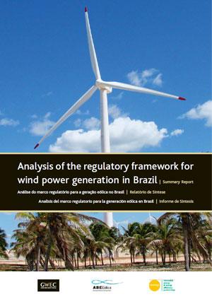 Analysis of the regulatory framework for wind power generation in Brazil: summary report