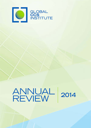 Global CCS Institute annual review 2014