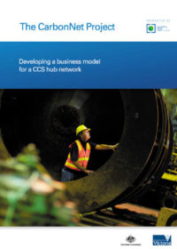 The CarbonNet Project: developing a business model for a CCS hub network