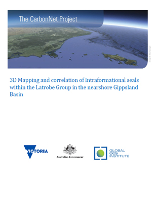 The CarbonNet Project: 3D mapping and correlation of intraformational seals within the Latrobe Group in the nearshore Gippsland Basin