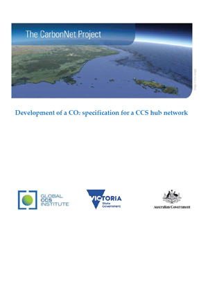 The CarbonNet Project: development of a CO2 specification for a CCS hub network