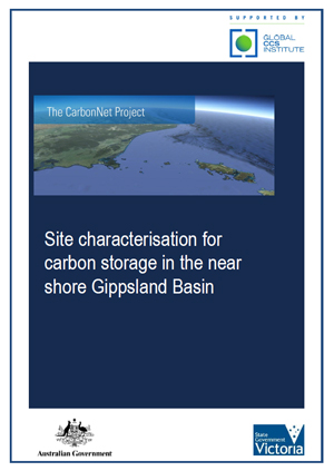 The CarbonNet Project: site characterisation for carbon storage in the near shore Gippsland Basin
