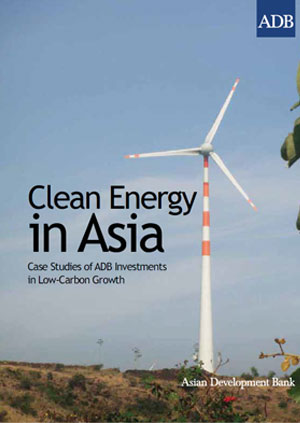 Clean energy in Asia: case studies of ADB investments in low-carbon growth