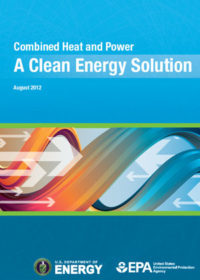Combined heat and power: a clean energy solution