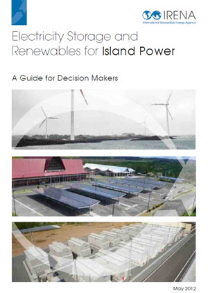 Electricity storage and renewables for island power: a guide for decision makers