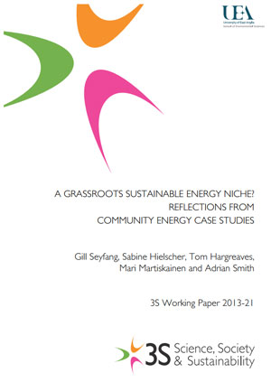 A grassroots sustainable energy niche? Reflections from community energy case studies
