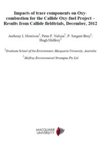 Impacts of trace components on Oxy-combustion for the Callide Oxy-fuel Project: results from Callide fieldtrials, December, 2012