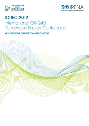IOREC 2012: International Off-Grid Renewable Energy Conference 2012. Key findings and recommendations